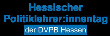 Hessischer Politiklehrer:innentag der DVPB Hessen